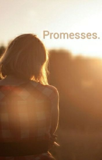 Promesses. (prof/élève)