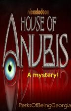 House Of Anubis- A mystery. by PerksOfBeingGeorgia
