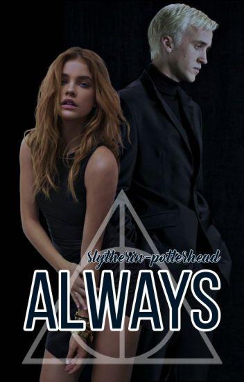 Always. (Draco Malfoy y tú) [Editando]