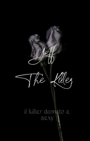 Jeff the Killer: il killer dannato e sexy.