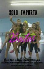 solo importa bailar (dance moms) by -XxTaeTaexX-