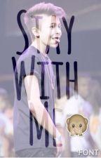 Stay With Me by fandomsjosie