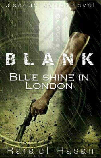 BLANK ! : Blue Shine In London
