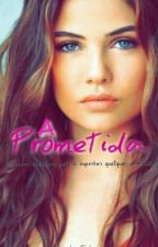 A Prometida by trytodream