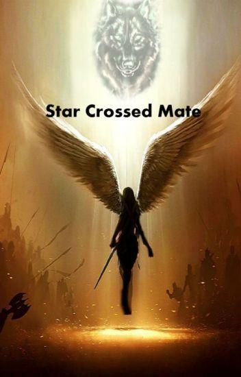 Star Crossed Mate
