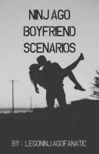 Ninjago Boyfriend Scenarios by LegoNinjagoFanatic