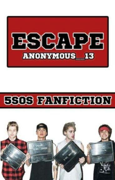 Escape-5SOS ff [CZ] ✔