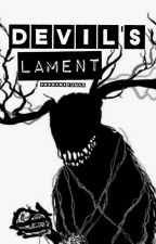 Devil's Lament by outofthelabyrinth