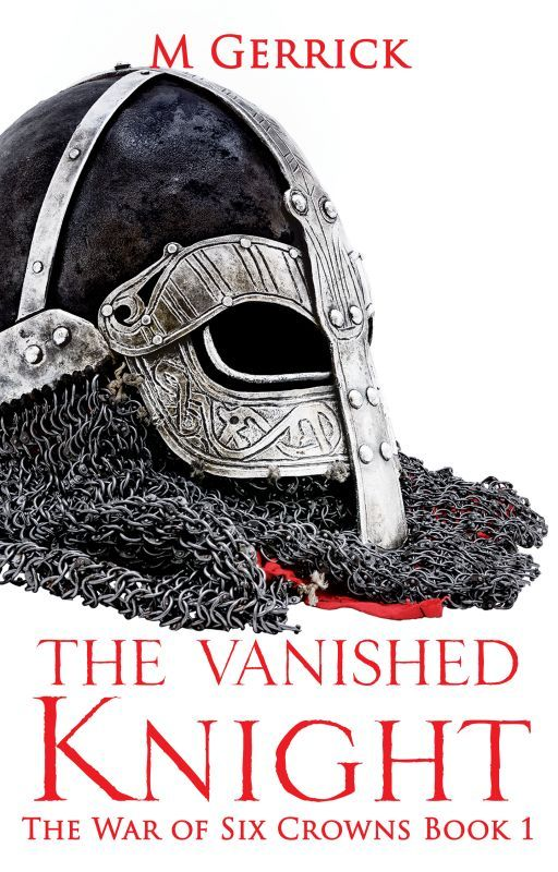 The War of Six Crowns: The Vanished Knight by MishaMFB