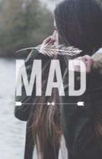 Mad || R5 FanFiction by champagnemami6