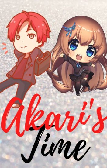 Akari's Time (Assassination Classroom fanfic)