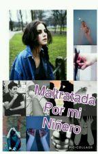 Maltratada por mi niñero by gabrielaalderete37