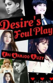 Desire's Foul Play (Exo Kai  MissA Suzy and Apink Namjoo) by l_nlysoul54