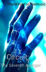 Circuit: The Seventh Avenger by ThankYouForTheMusic