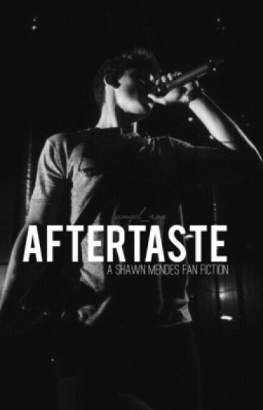 Aftertaste - Shawn Mendes