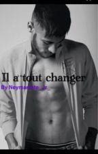 Il a tout changer (Neymar Jr) by Neymarzete_Jr_