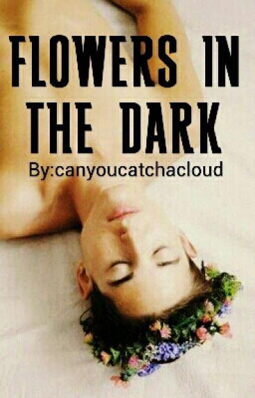 Flowers in the Dark (boyxboy)