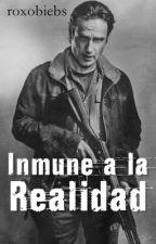Inmune a la Realidad ; Rick Grimes by roxobiebs