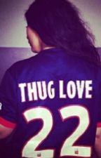 chronique de Imane: Mon amour mon thug; Mon thuglove by Piiiimss