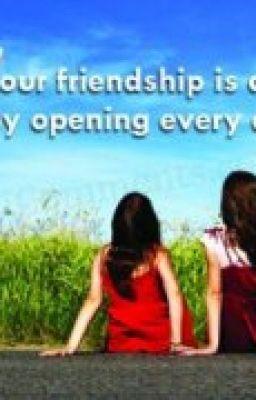 Có những người, được gọi là....bạn thân :)