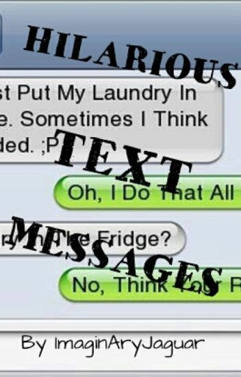 Hilarious Text Messages!