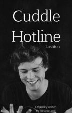 Cuddle Hotline € Lashton Version by LovedYouFirst_xox