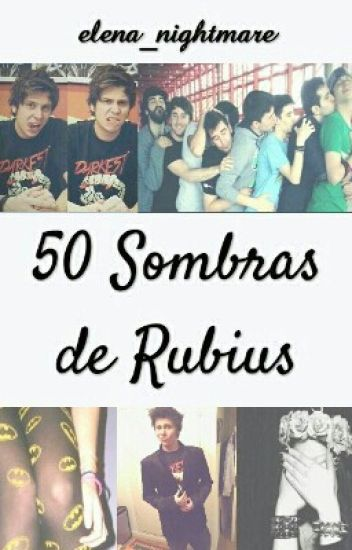 50 sombras de Rubius[Fan fiction]