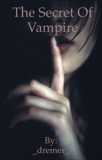 The secret of  vampire