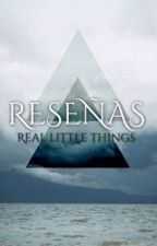 Reseñas  by reallittlethings