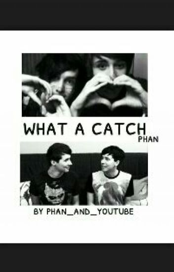 What a Catch - Phan