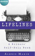 Lifelines: A Writers' Self-Help Book by LexisRee