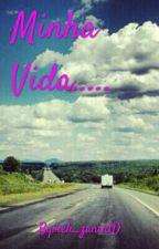 ™Minha vida™ by keli_zanin1D