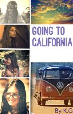 Going to California WATTYS2015 by classicrockwriter