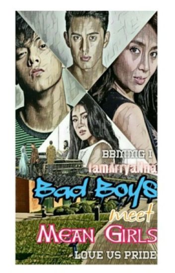 Bad Boys meet Mean Girls [COMPLETED]