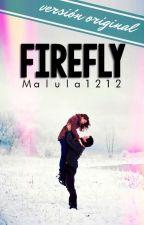Firefly (versión original) by Malula1212