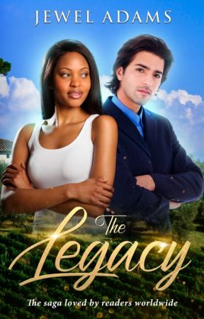 The Legacy - The Legacy Saga by jewela