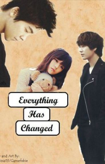 Everything Has Changed (Super Junior Fan Fiction)