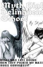 Myth High Delinquent School by SkyeFire