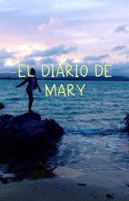 El diario de Mary by 13unicorns_