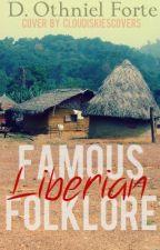 Famouss Liberian Folklore by othnieldf