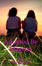 Adopted by Magcon by sweetlily101