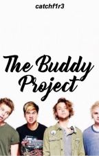 The Buddy Project || 5sos au by BubblyBluePenguin