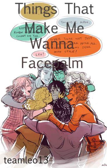Things That Make Me Wanna Facepalm (PJO rants)