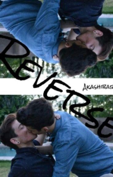 Reverse (BoyxBoy)