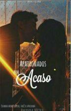 Apaixonados por Acaso by Dangerousgirrl