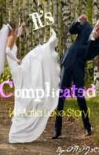 It's Complicated( A Mafia love story) by ON3PI3C3