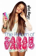 The Return of Sarah Vargo (ON HOLD) by tcrown