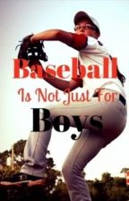 Baseball is Not Just for Boys by butterfly_