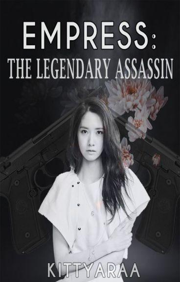 Empress: The Legendary Assassin(Editing)