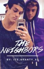 The Neighbors (A Dolan Twin Fanfiction) by its_shanty_x3